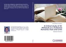 Copertina di A Critical study of Al-Mahjoub as a Sudanese Romantic Poet and Critic