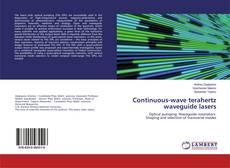 Обложка Continuous-wave terahertz waveguide lasers