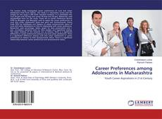 Career Preferences among Adolescents in Maharashtra的封面