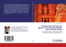 Bookcover of Democracy and Human rights in the Broader Middle East & North Africa