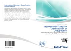 Bookcover of International Standard Classification of Occupations