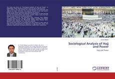 Bookcover of Sociological Analysis of Hajj and Power