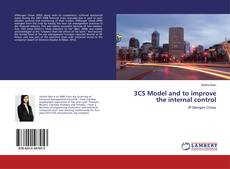 Bookcover of 3CS Model and to improve the internal control