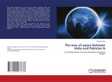 Обложка The way of peace between India and Pakistan &