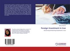 Bookcover of Foreign Investment in Iran