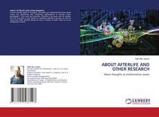 Bookcover of ABOUT AFTERLIFE AND OTHER RESEARCH
