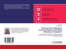 Buchcover von Urinary Tract Infections among children attending Khartoum hospitals