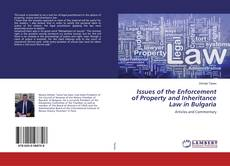 Bookcover of Issues of the Enforcement of Property and Inheritance Law in Bulgaria