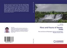 Bookcover of Flora and Fauna of Assam, India