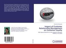 Portada del libro de Impact of Customer Relationship Management on Customer Loyalty