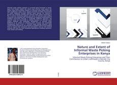 Couverture de Nature and Extent of Informal Waste Picking Enterprises in Kenya