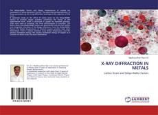 X-RAY DIFFRACTION IN METALS的封面