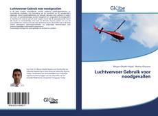 Bookcover of Luchtvervoer Gebruik voor noodgevallen