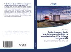 Bookcover of Daljinsko upravljanje stabilnim postrojenjima za napajanje električne vuče na prugama HŽI