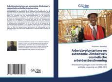 Buchcover von Arbeidsvoluntarisme en autonomie, Zimbabwe's cosmetische arbeidersbescherming
