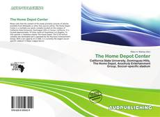 Bookcover of The Home Depot Center