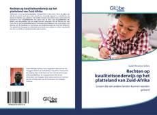 Buchcover von Rechten op kwaliteitsonderwijs op het platteland van Zuid-Afrika