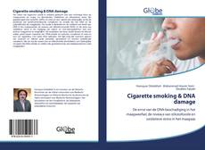 Bookcover of Cigarette smoking & DNA damage