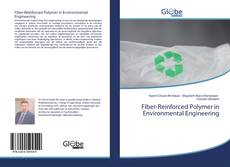 Bookcover of Fiber-Reinforced Polymer in Environmental Engineering