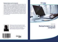 Bookcover of Basisprincipes van de computer