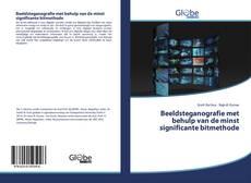 Bookcover of Beeldsteganografie met behulp van de minst significante bitmethode