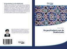 Bookcover of De geschiedenis van de Shakhrisabz