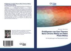 Bookcover of Problemen van Geo Thermo Baro Chrono Metry en Paleo Piezo Metry