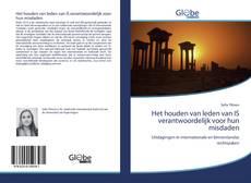 Bookcover of Het houden van leden van IS verantwoordelijk voor hun misdaden