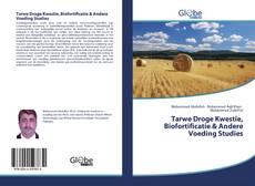Tarwe Droge Kwestie, Biofortificatie & Andere Voeding Studies的封面