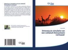 Обложка Ontwerp en simulatie van een voltaïsch fotosysteem vermaasd
