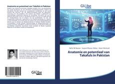 Bookcover of Anatomie en potentieel van Takafuls in Pakistan