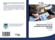 Bookcover of Determinanten van de prestaties van onderlinge fondsen