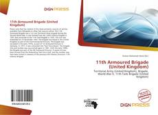 Bookcover of 11th Armoured Brigade (United Kingdom)