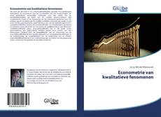 Bookcover of Econometrie van kwalitatieve fenomenen