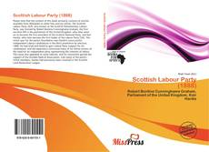 Bookcover of Scottish Labour Party (1888)