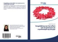 Bookcover of Vergelijking van het effect van acupressuur en cryotherapie op de pijn