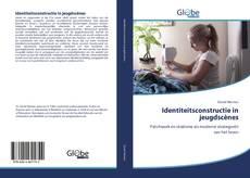 Bookcover of Identiteitsconstructie in jeugdscènes