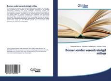 Bookcover of Bomen onder verontreinigd milieu