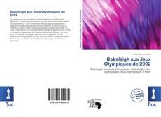 Portada del libro de Bobsleigh aux Jeux Olympiques de 2002
