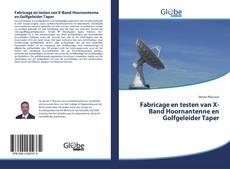 Bookcover of Fabricage en testen van X-Band Hoornantenne en Golfgeleider Taper