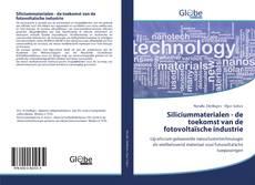 Bookcover of Siliciummaterialen - de toekomst van de fotovoltaïsche industrie