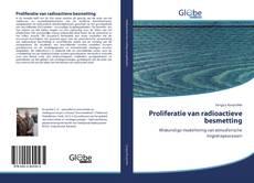 Bookcover of Proliferatie van radioactieve besmetting