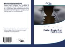 Bookcover of Mediarecht, ethiek en maatschappij