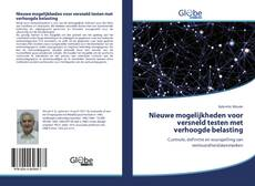 Bookcover of Nieuwe mogelijkheden voor versneld testen met verhoogde belasting