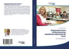 Bookcover of Organisatorische ondersteuning, arbeidstevredenheid en inzet