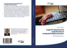 Bookcover of Logisch-dynamische specificatie en computerimplementatie