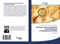 Bookcover of Bronnen van economische ontwikkeling in overgangseconomie?n