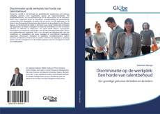 Bookcover of Discriminatie op de werkplek: Een horde van talentbehoud