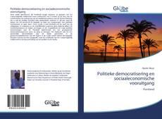Bookcover of Politieke democratisering en sociaaleconomische vooruitgang