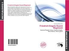 Bookcover of Friedrich Engels Guard Regiment